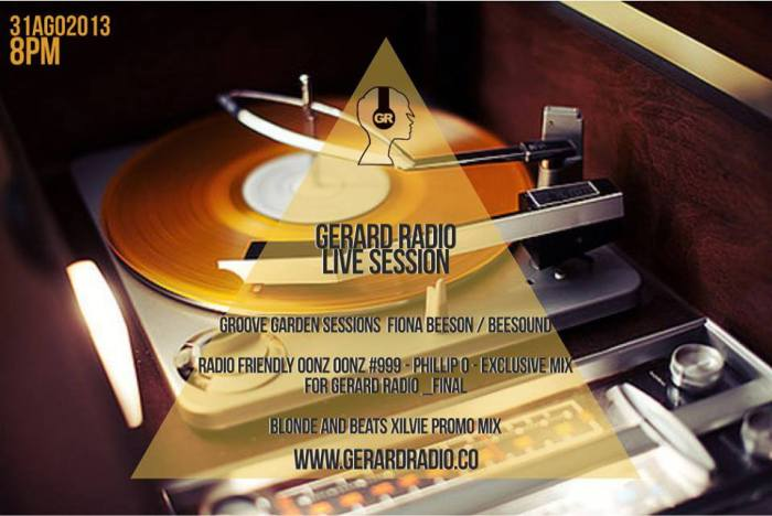 Gerard Radio - Aug 31 2013 - Radio Friendly OONZ OONZ OONZ #999 final