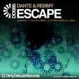 Dante & Remmy - Escape - Dirty Deluxe